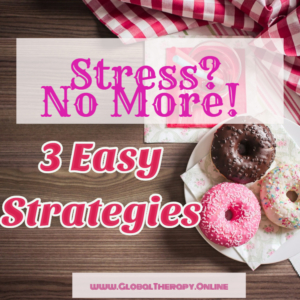 image displays text stress no more and three easy strategies next to the image of 3 donuts
