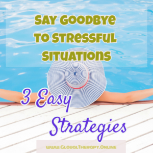 image displays a woman relaxing in the pool and text say goodbye to stressful situations three easy strategies